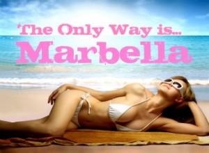 The Only Way is Marbella